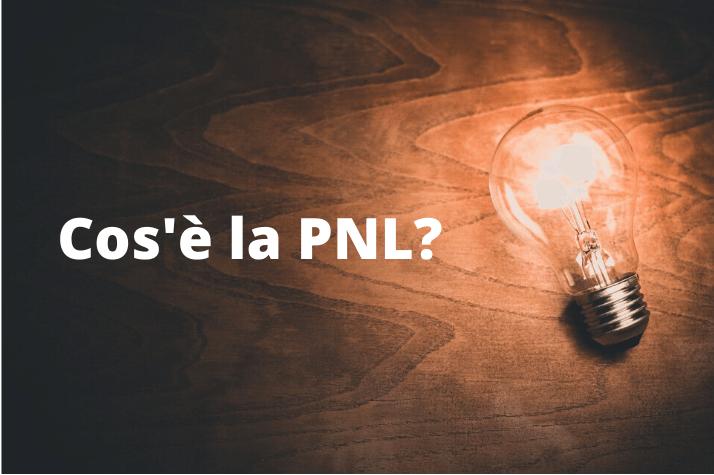 Che cos'è la PNL?