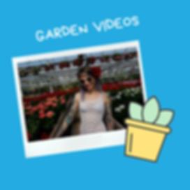 GARDEN VIDEOS.png