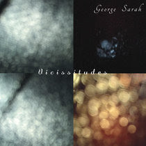 New release from electronic composer and multi-instrumentalist, George Sarah