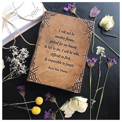 """Embossed Leather Journal- """"Not Another Flower"""""""
