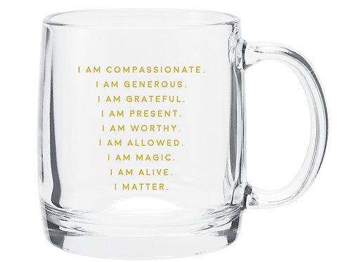 I AM Affirmations Glass Mug