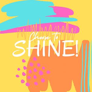 choose to shine.png