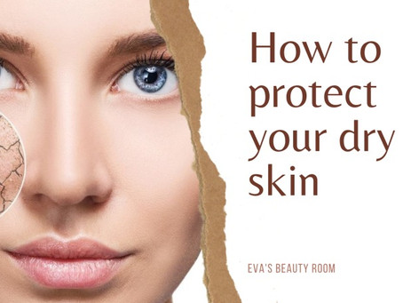 Everything You Need to Know to Protect Your Dry Skin