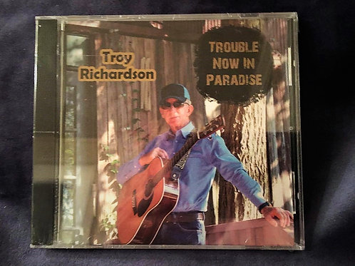 Trouble Now in Paradise CD includes tax and shipping