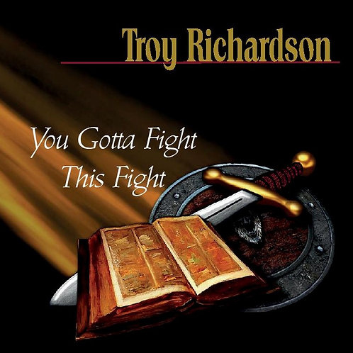 You Gotta Fight this Fight CD includes tax and shipping