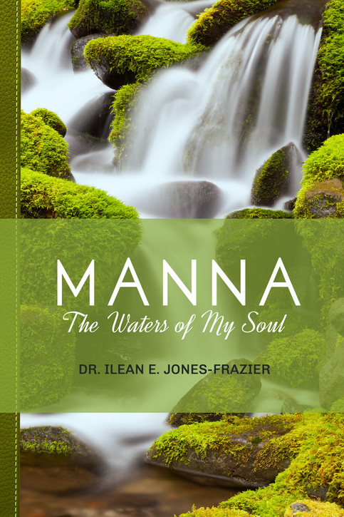 Manna: The Waters of My Soul