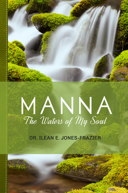 Book 2 in the Manna series by Dr. Ilean Frazier