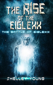 The Riseof the Eiglexx by Shelley Young