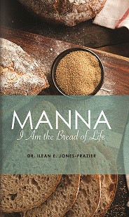 Book 1 in the Manna series by Dr. Ilean Frazier