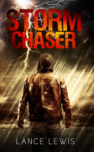 Storm Chaser by Lance Lewis