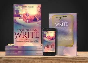 Anyone Can Write: Unleashing the Novelist Inside of You