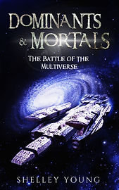 Dominants & Mortals by Shelley Young