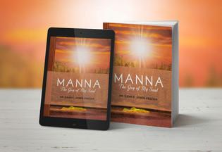 Manna: The Joy of My Soul