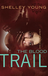 The Blood Trail by Shelley Young
