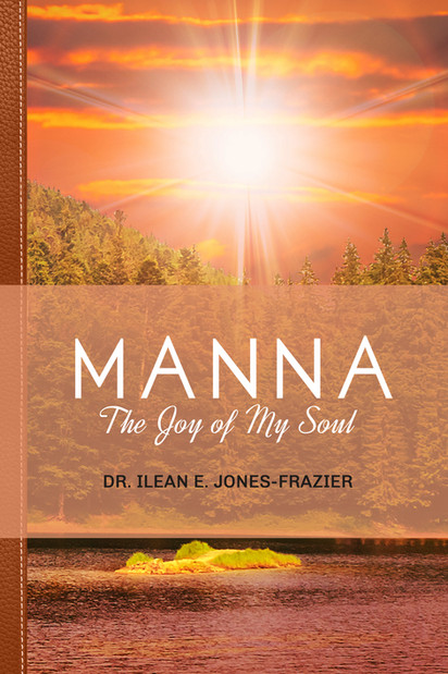 Book 3 in the Manna series by Dr. Ilean Frazier