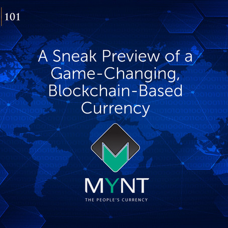 Invitation - MYNT: A Sneak Preview of a Game-Changing, Blockchain-Based Currency