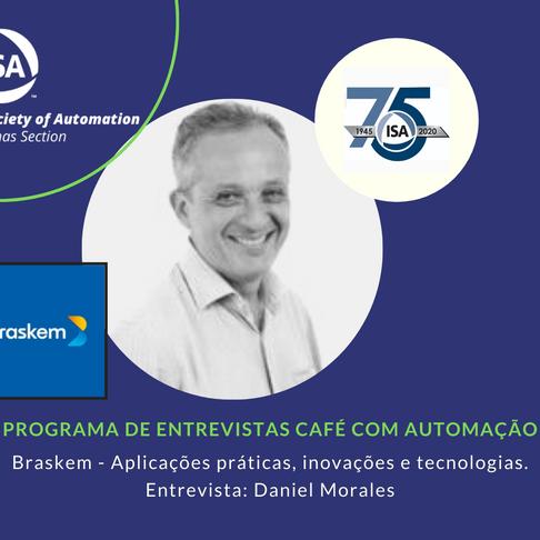 Café Com Automação: Entrevista com Daniel Morales - Aplicações Práticas