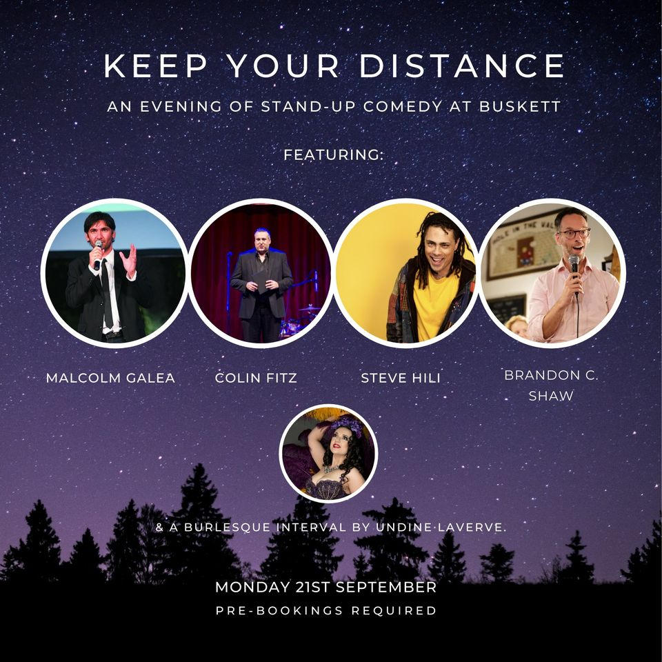 Keep Your Distance - 21st September at Chateau Buskett