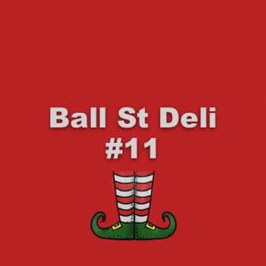 Not long 'til Ball Street Deli #11!