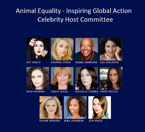 Animal Equality - Inspirin Global Action Celebrity Host Commitee