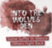 Into The Wolves Den