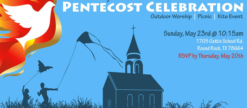Outdoor Worship and Pentecost Party!