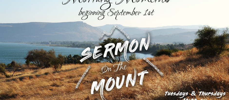 Join us on Tuesdays & Thursdays at 10:00 am for Morning Moment's Devotions
