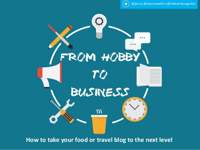 Turn your hobby into business.