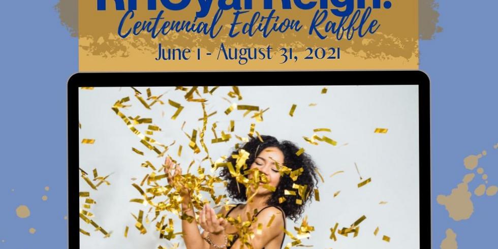 Rhoyal Reign: Centennial Edition Raffle