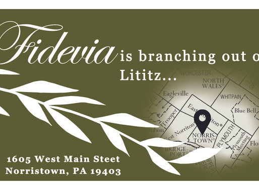 Fidevia Is Branching Out of Lititz...