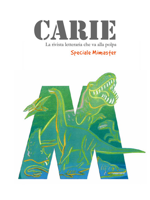 Carie Speciale Mimaster