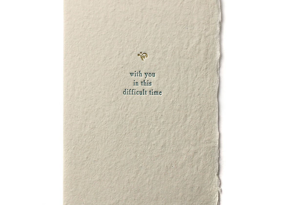 WITH YOU IN THIS DIFFICULT TIMES BESPOKE LARGE CARD