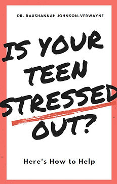 eBook- Dr. RJ- Is Your Teen Stressed Out
