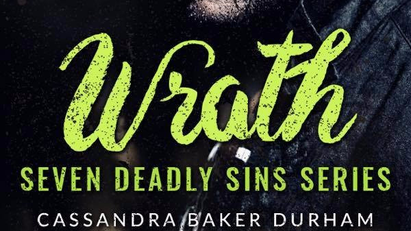 Wrath- 1st Book Seven Deadly Sins Series