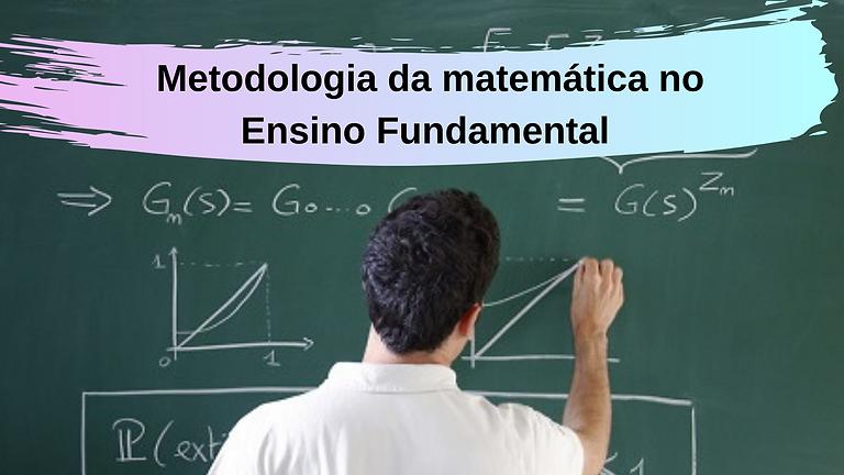 Metodologia_da_matemática_no_Ensino_Fund