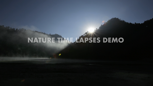 Nature Time Lapses Demo