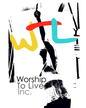 What is the meaning of Worship To Live
