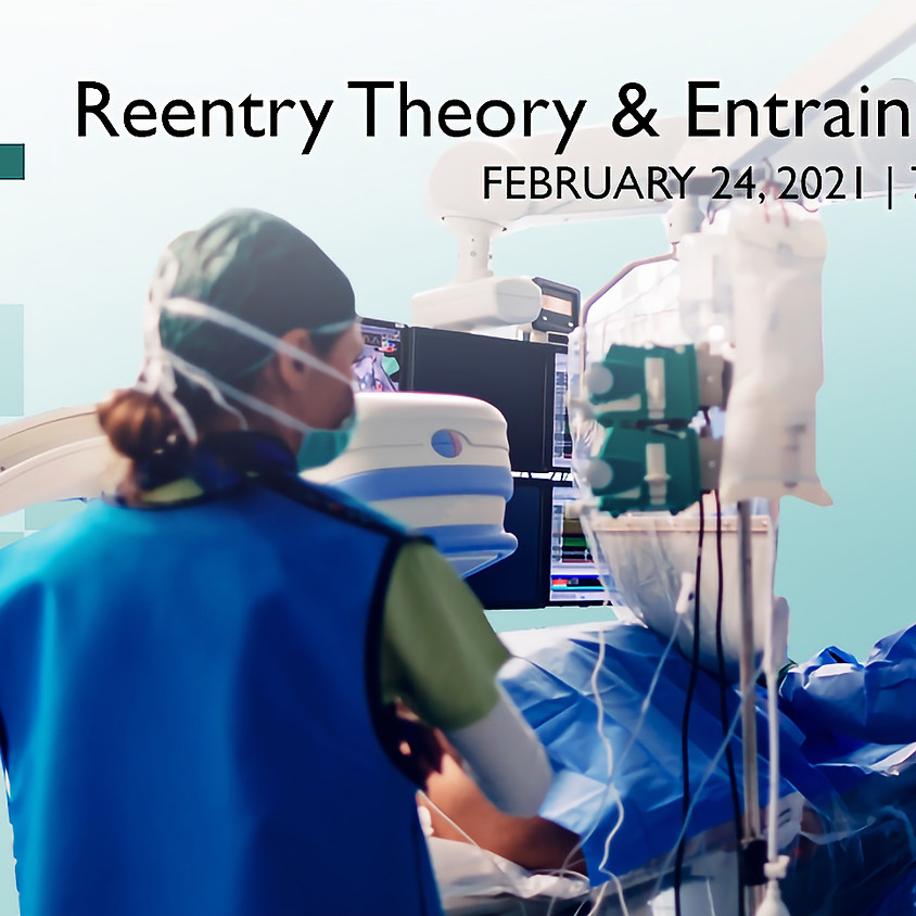 Reentry Theory & Entrainment