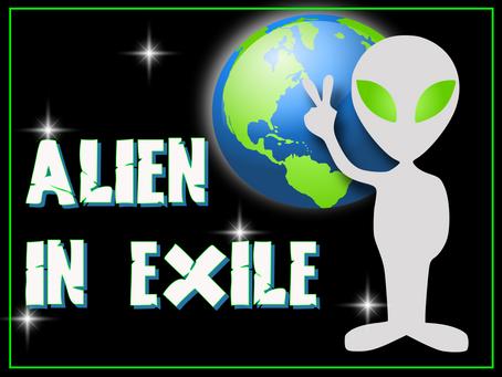 Alien in Exile #16