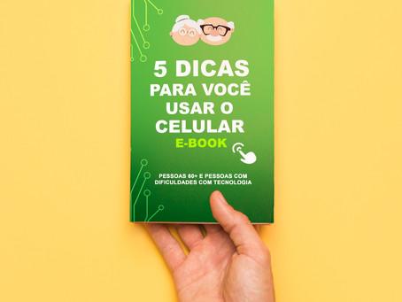 Dicas Vovó Hi-Tech E-book 05 dicas para mexer no celular sozinho