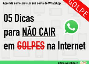 05 DICAS para não cair em golpes na internet - WhatsApp