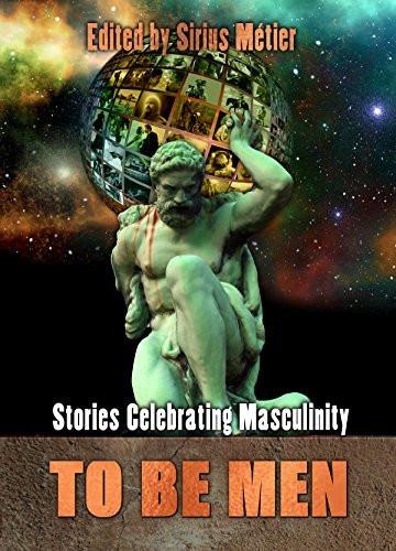 Cover image for Superversive Press anthology To Be Men