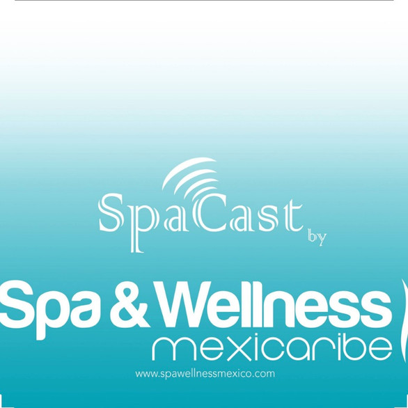 S'Well Podcast with Spa & Wellness Mexicaribe