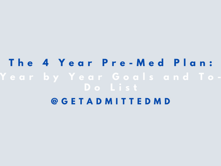 The 4 Year Pre-Med Plan