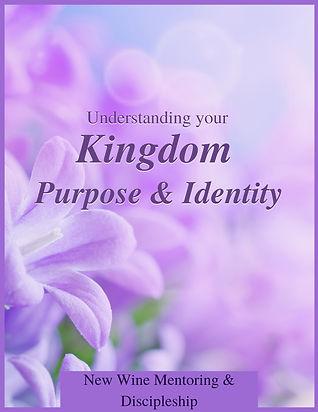 Understanding your Kingdom Identity & Pu