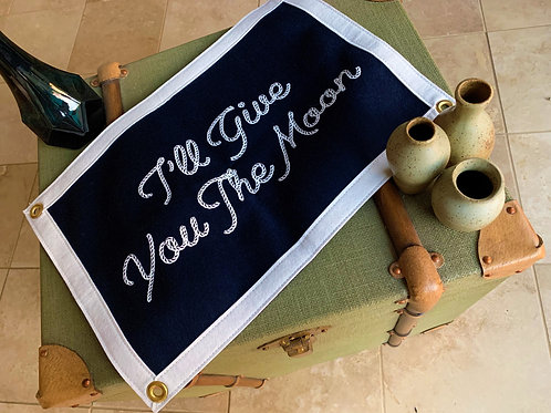 """""""I'll Give You The Moon"""" Camp Flag"""