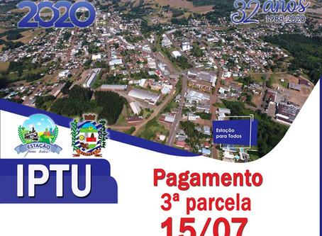 ESTAÇÃO | 3ª parcela do IPTU vence dia 15 de julho