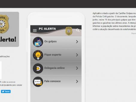 Aplicativo lançado pela Polícia Civil traz alertas sobre golpes