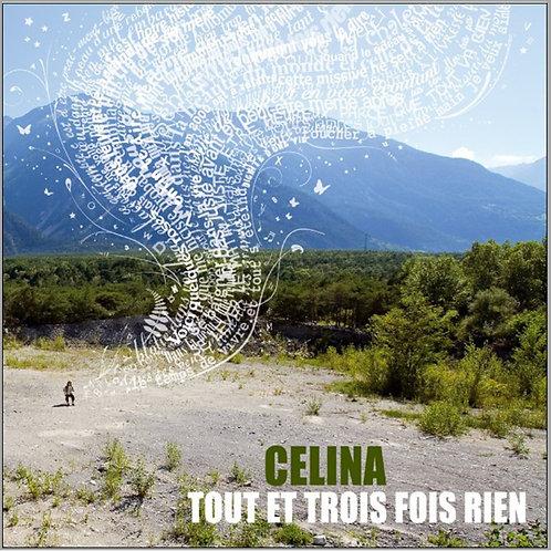 """CELINA RAMSAUER - album """"Tout et trois fois rien"""""""