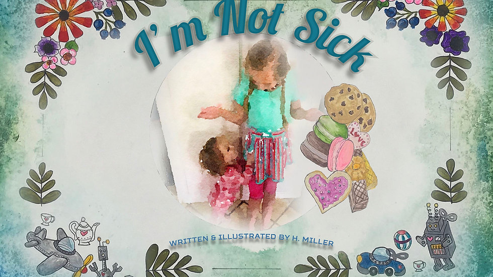 I'm Not Sick Paperback Copy preorder